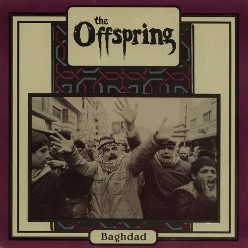 1991 - Badhdad 01. The Offspring - Get It Right 02. The Offspring - Hey Joe 03. The Offspring - Baghdad 04. The Offspring - The Blurb
