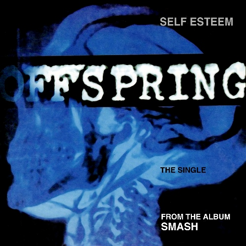 1994 - Self Esteem 01. The Offspring - Self Esteem 02. The Offspring - Burn It Up 03. The Offspring - Jennifer Lost The War